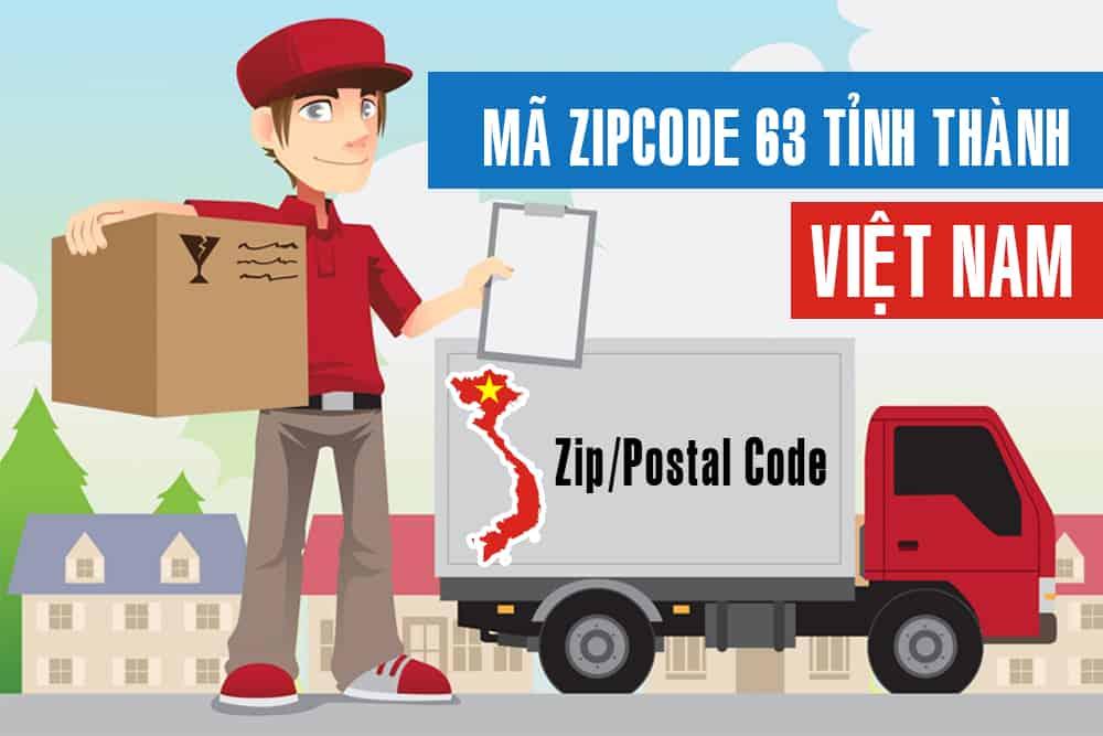 Mã bưu chính Việt Nam 64 tỉnh thành Cập nhật 2020